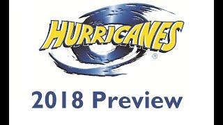 2018 Hurricanes Super Rugby Preview