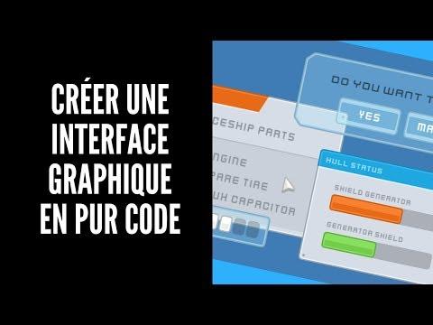 Créer une interface graphique en pur code : Introduction |