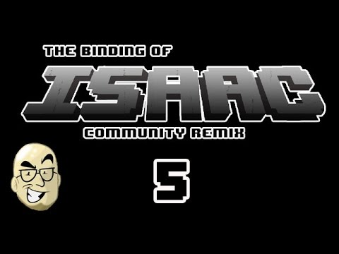 A Week Of - Isaac Community Remix - Episode 5