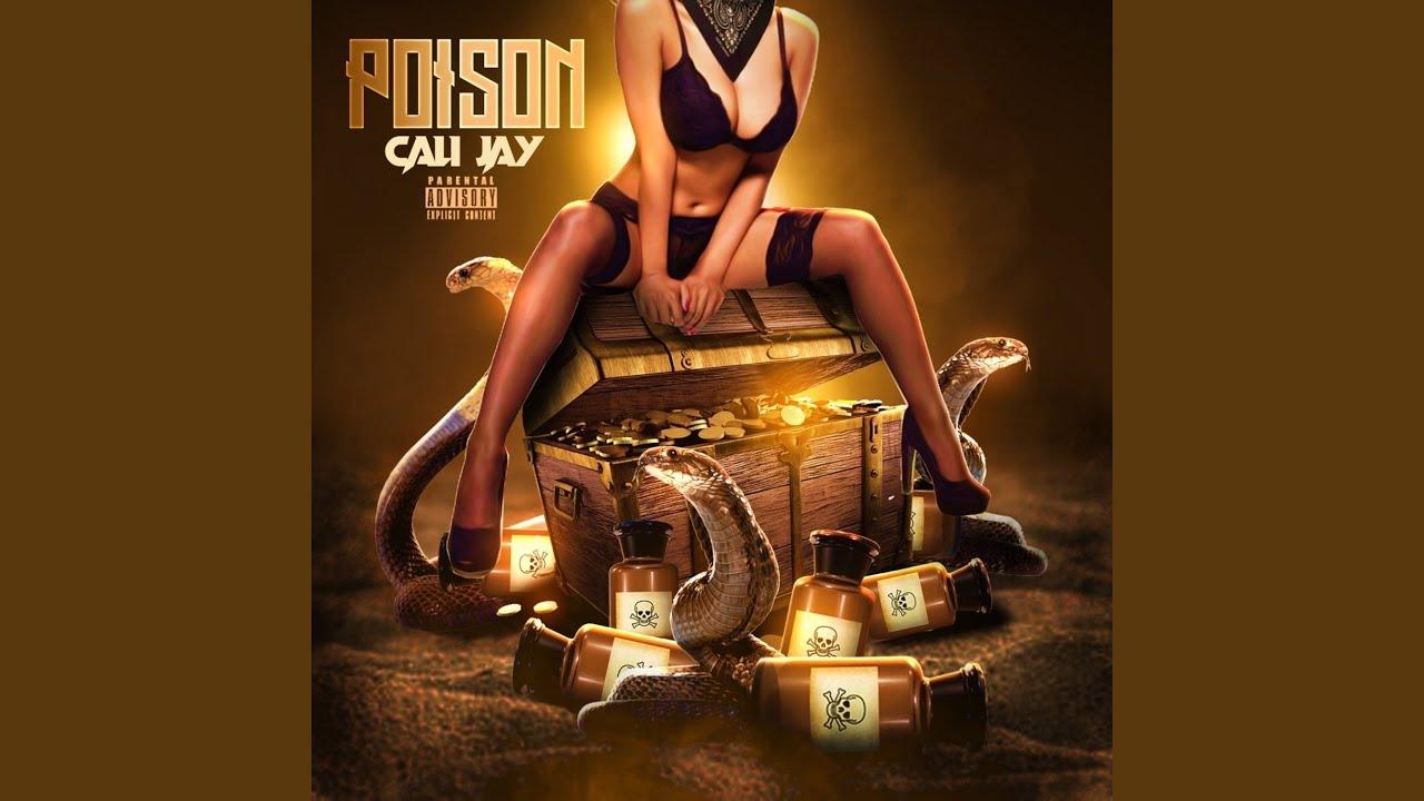 "Cali Jay ""Poison"" new music 2020"