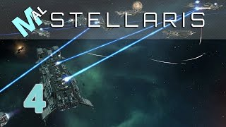 Stellaris | Space Grand Strategy | Let's Play | Part 4 | Gameplay