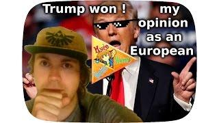 Trump WON ★ My OPINION & REACTION as an EUROPEAN