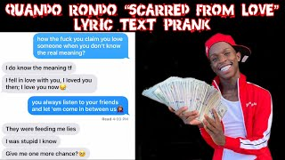 "QUANDO RONDO ""SCARRED FROM LOVE"" LYRIC TEXT PRANK ON MY EX 🥴 