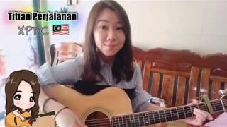 Titian Perjalanan - XPDC | Guitar Cover | Malaysia Rock Band