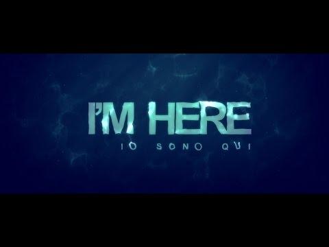 I'm here - Io sono qui (2016)