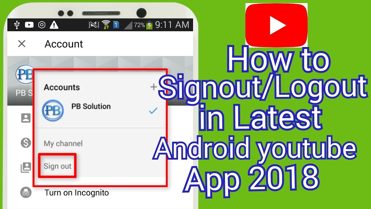 How to signout of New Youtube android app 2018(Latest new update version )