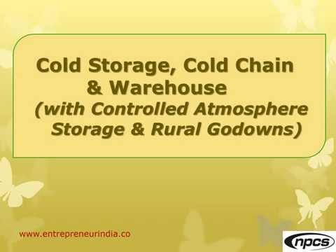 Cold Storage, Cold Chain & Warehouse