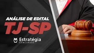 Concurso TJ-SP: Análise de Edital 2018