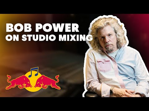 Studio Science: Bob Power on studio mixing | Red Bull Music Academy