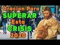 ORACION PARA SUPERAR ESTA CRISIS 2020