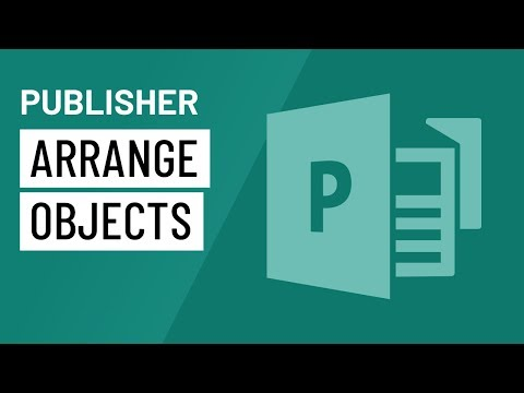 Publisher 2010: Arranging Objects