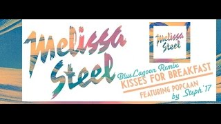 Melissa Steel feat Popcaan - Kisses for breakfast (Official Video Clip Zouk Remix)