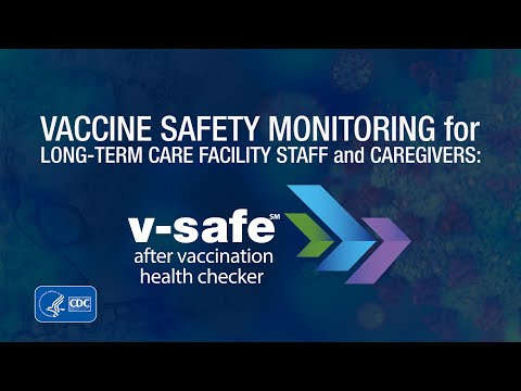 Vaccine Safety Monitoring for Long-Term Care Facility Staff and Caregivers: v-safe