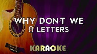 Why Don T We 8 Letters HIGHER Key Acoustic Guitar Karaoke Version Instrumental Lyrics Cover.mp3
