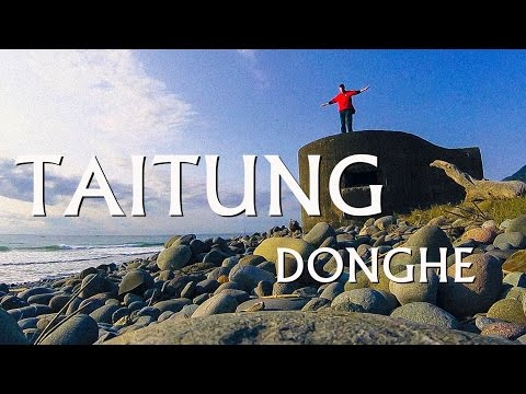 🌊{Trip} Taiwan Travel -- TAITUNG, Day 3, DONGHE (台東東河)