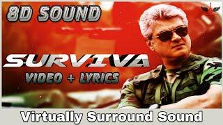 Surviva | 8D Audio Song | Vivegam | Ajith Kumar | Anirudh 8D Songs