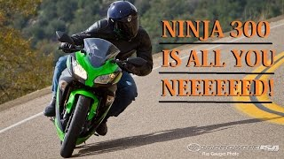 Ninja 300 is all you NEED for the highway!!!