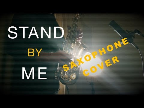 STAND BY ME - The Kingdom Choir - Ben E King - Imagine Dragons - Sax Cover
