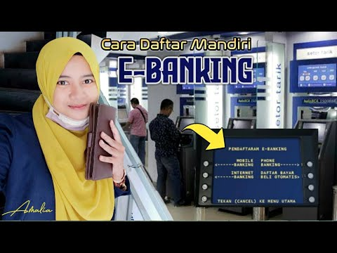 Cara daftar e banking Mandiri 2021