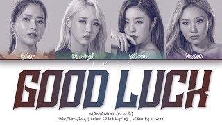 Download [QUEENDOM] MAMAMOO (마마무) - Good Luck (Han Rom Eng) Color Coded Lyrics/한국어 가사