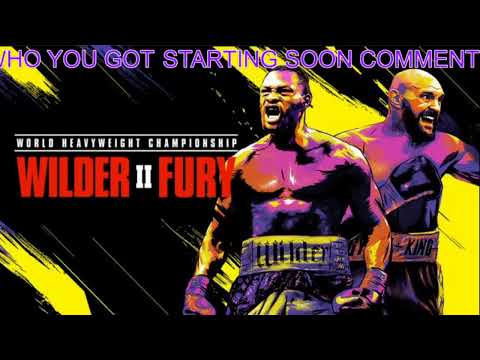 Wilder VS Fury 2 *LIVE STREAM*