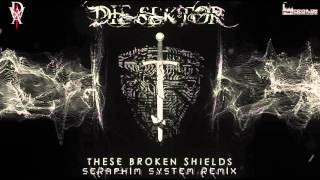 Die Sektor - This Broken Shield (Seraphim System Remix)