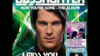Basshunter - I Miss You