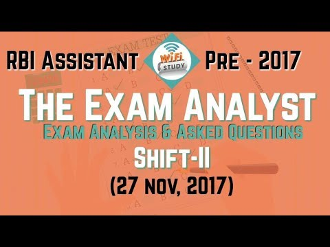The Exam Analyst - RBI Assistant Pre - 2017 (27 nov, 2017) Shift-II, Exam Analysis & Asked Questions
