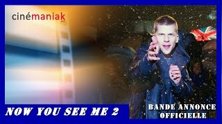 NOW YOU SEE ME 2 [Insaisissables 2] - Bande annonce VF