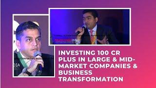 Investing 100 Cr plus in Large