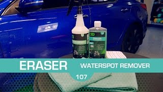 How to use ERASER gel by hand on WATER SPOTS