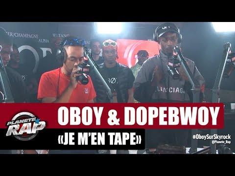 Oboy 'Je m'en tape' ft Dopebwoy #PlanèteRap