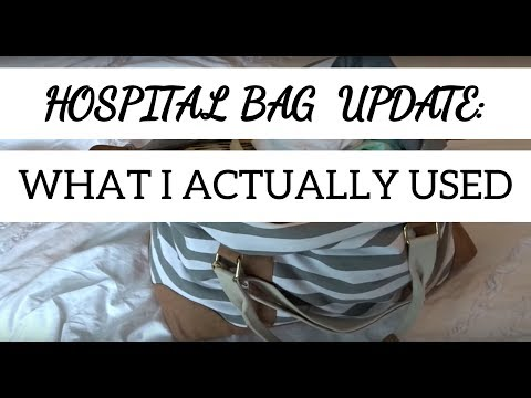 WHAT'S IN MY HOSPITAL BAG UPDATE: WHAT I ACTUALLY USED