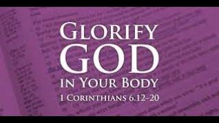 The Body  -  1 Corinthians 6:12-20