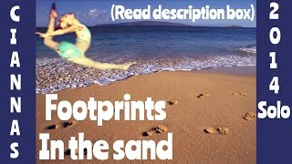 """Cianna's 2014 solo: """"Footprints in the sand"""""""