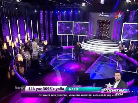Popstar 2013 Nazif - Kalleş Dünya [HD]
