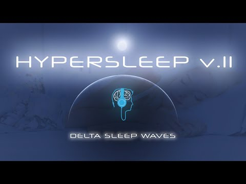 Hypersleep 11 - Delta Sleep Music - Isochronic Sleep Induction (Brainwave Entrainment)