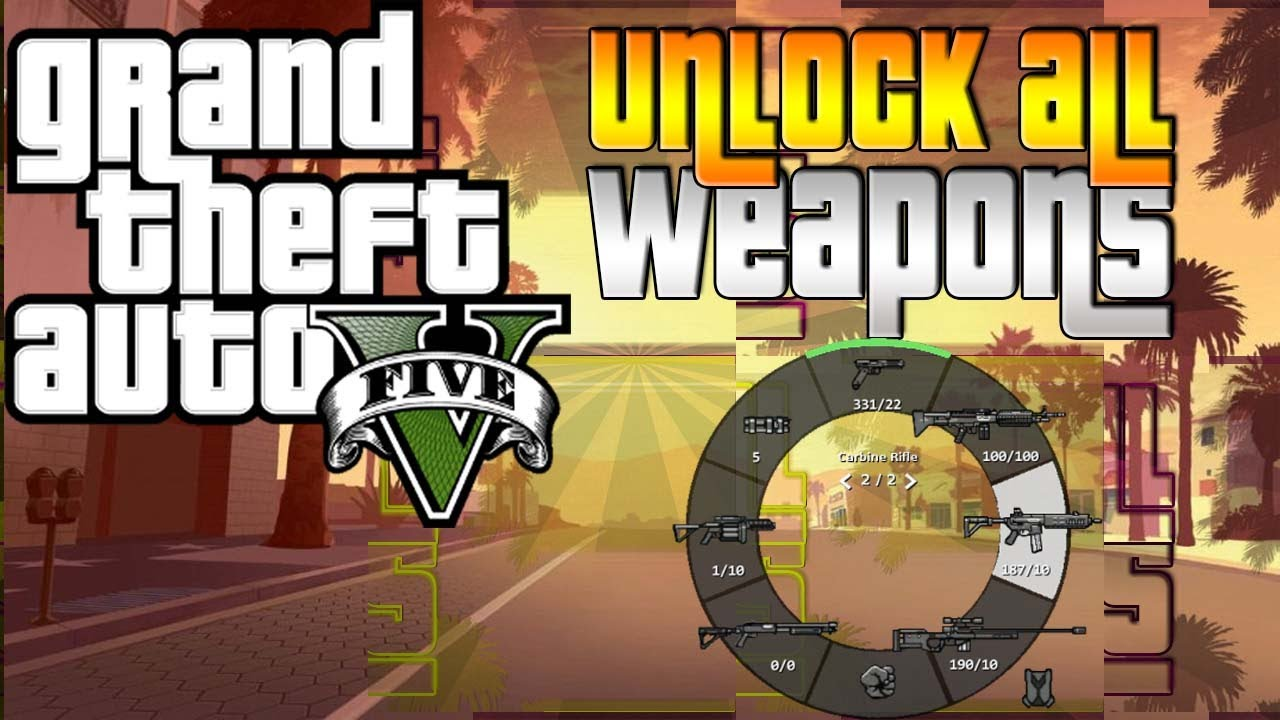 Grand Theft Auto V: Unlock all Weapons Cheat - YouTube
