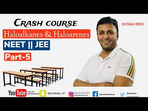 Haloalkanes & Haloarenes , Preparations & Properties , Organic chemistry class XII