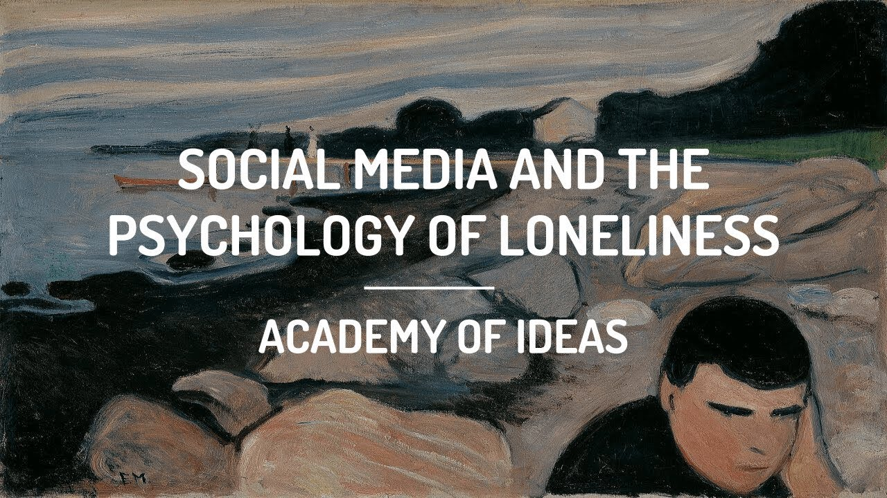 Social Media and The Psychology of Loneliness