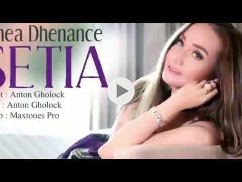 SETIA - DHEA DHENANCE - KARAUKE