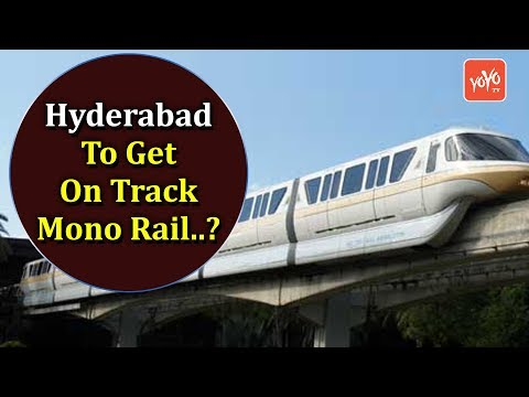 Hyderabad To Get On Track Mono Rail..? | Telangana | YOYO Times