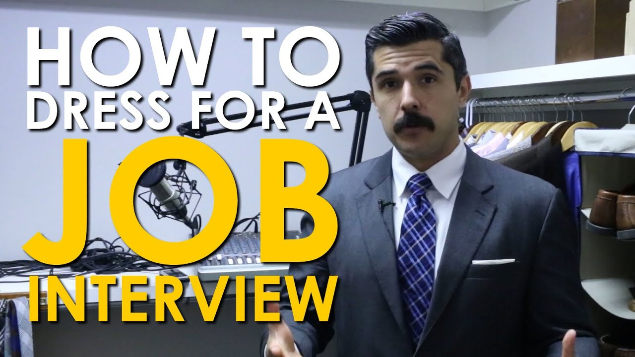 How To Dress For A Job Interview | The Art Of Manliness   YouTube