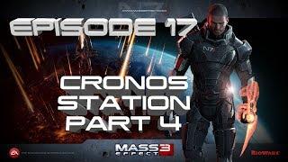 Mass Effect 3 | Episode 17 | Cronos Station Part 4