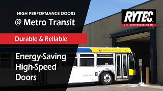 Rytec Customer Success Story | Metro Transit | Large Openings | Government Services