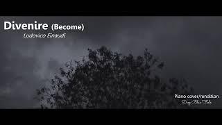 Divenire (Ludovico Einaudi)- Piano Rendition
