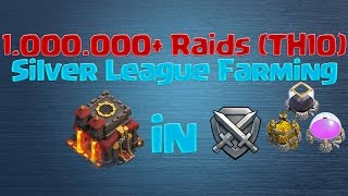 [Clash of Clans] 1.000.000+ Raids in Silver League (TH10 Farming)