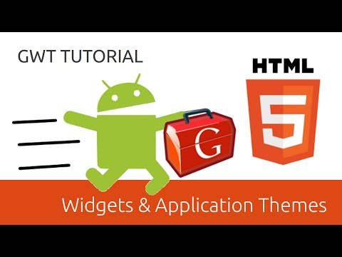 Widgets & Application Themes - GWT Tutorial (Google Web Toolkit)