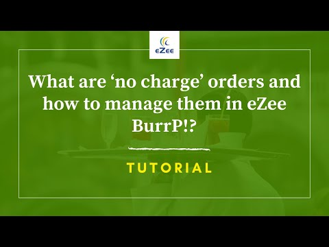 what-are-'no-charge'-orders-and-how-to-manage-them-in-ezee-burrp!-restaurant-pos-software?