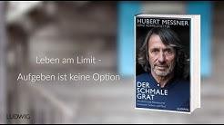 Hubert Messner: »Der schmale Grat« (Ludwig Verlag)